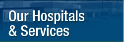 Our Hospitals & Services